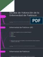 Escalas de Valoración de La Enfermedad de Parkinson 1