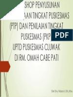 Workshop Penyusunan Perencanaan Tingkat Puskesmas (Ptp)