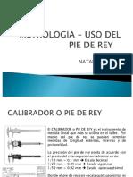 11 Uso de Pie de Rey - Vernier