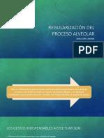 Regularización Del Proceso Alveolar