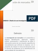 Unidad I Diseño de Una Invesatigación de Mercados (1)