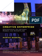 (International texts in critical media aesthetics) Buskirk, Martha - Creative enterprise _ contemporary art between museum and marketplace-Bloomsbury Academic_Continuum International Publishing (201.pdf