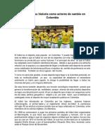 El Origen Del Futbol en Colombia