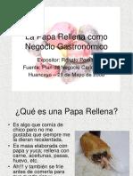 20_la_papa_rellena_como_negocio_gastronomico_renato_peralta.ppt