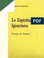 Manuel M. Gonzales. La espiritualidad ignaciana. Ensayo de sintesís..pdf