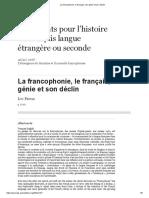 La Francophonie, Le Français, Son Génie Et Son Déclin