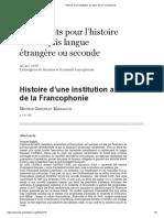 Histoire d'Une Institution Au Cœur de La Francophonie