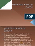 construirunabasededatos-090522211654-phpapp01
