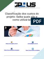 Classificação dos custos do projeto - Saiba quais são e como utilizá-las