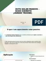 Aquecimento Solar Passivo – Ganho Indireto