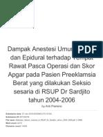 Dampak Anestesi Umum, Spinal Dan Epidural Terhadap Tempat Rawat Pasca Operasi Dan Skor Apgar Pada Pasien Preeklamsia Berat Yang Dilakukan Seksio Sesaria Di RSUP Dr Sardjito Tahun 2004-2006