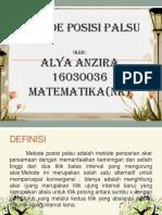 Alya Anzira 16030036(Metode Posisi Palsu)
