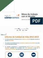 Medellin-Como-Vamos-Presentacion-Informe-de-Calidad-de-Vida-2012-2015-2016.pdf