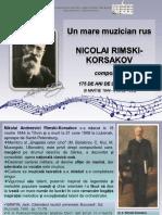 Un mare muzician rus Nicolai Rimski-Korsakov, compozitor, 175 de ani de la naştere (6 martie 1844-8 iunie 1908)