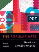 [Stuart Hall_ Selected Writings] Stuart Hall_ Paddy Whannel_ Richard Dyer - The Popular Arts (2018, Duke University Press)(1).pdf