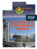 """La """"magia"""" de la certificación de reservas"""