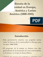 Historia de Las Universidades Europeas Norteamericanas y Latinoamericanas