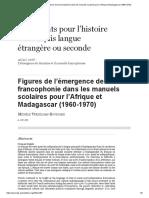Figures de l'Émergence de La Francophonie Dans Les Manuels Scolaires Pour l'Afrique Et Madagascar (1960-1970)