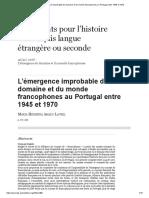 L'Émergence Improbable Du Domaine Et Du Monde Francophones Au Portugal Entre 1945 Et 1970