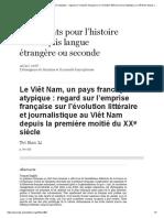 Le Viêt Nam, Un Pays Francophone Atypique_ Regard Sur l'Emprise Française Sur l'Évolution Littéraire Et Journalistique Au Viêt Nam Depuis La Première Moitié Du XXe Siècle