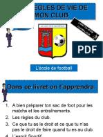 Les Règles de Vie de Mon Club.