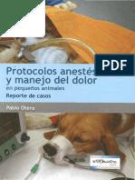 Protocolos Anestesicos y manejo del dolor en pequeños animales  -OTERO.pdf