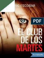 El Club de Los Martes - Mario Escobar
