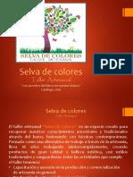 Catálogo 2019 Selva de Colores Taller Artesanal