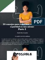 Danilo Díaz Granados - 10 Consejos Para Tener Más Confianza y Seguridad en Uno Mismo, Parte I