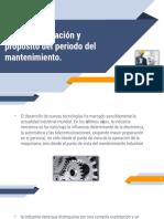 3.3. Determinación y Propósito Del Periodo Del Mantenimiento.