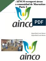 Edgard Raúl Leoni Moreno - Fundación AINCO Recuperó Áreas Verdes Para La Comunidad deMucuritas, Parte I