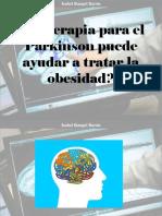 Isabel Rangel Barón - ¿La Terapia Para El Parkinson Puede Ayudar a Tratar La Obesidad?