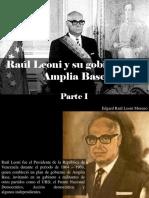 Edgard Raúl Leoni Moreno - Raúl Leoni y Su Gobierno de Amplia Base, Parte I