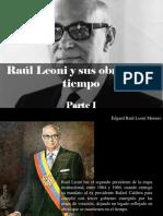 Edgard Raúl Leoni Moreno - Raúl Leoni y Su Obras en El Tiempo, Parte I