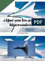Efrain Rojas Mata - ¿Qué Son Los Aviones Hipersónicos?