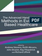 Professor Andrew J Stevens, Professor Keith R Abrams, Mr John Brazier, Mr Ray Fitzpatrick, Richard J Lilford - Advanced Handbook of Methods in Evidence-Based Healthcare   (2001, Sage Publications Ltd).pdf