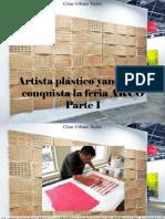 César Urbano Taylor - Artista Plástico Yanomami Conquista La Feria ARCO, Parte I
