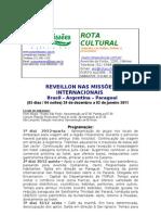 REVEILLON NAS MISSÕES INTERNACIONAIS - ROTA CULTURAL