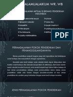 Permalasahan Aktual Dibidang Pendidikan Indonesia