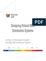 Designing Robust MEG Distribution Systems