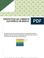 Perspectivas Del Comercio Electrónico en México