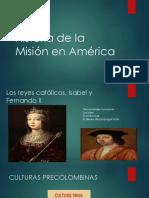 Historia de La Misión en América