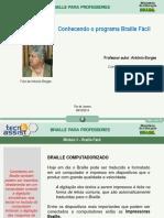 Conhecendo o Programa Braille Fácil