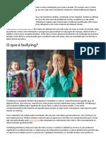 O Bullying é Um Problema Nas Escolas e Outras Instituições Por Todo o Mundo