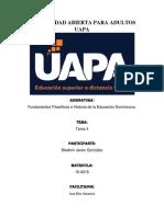Tarea 4, 5, 6 y 7 - Fundamentos Filosoficos e Historia de La Educacion Dominicana
