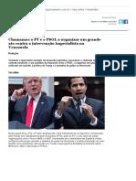 1. Chamamos o PT e o PSOL a Organizar Um Grande Ato Contra a Intervenção Imperialista Na Venezuela