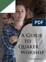 Guide to Quaker Worship v 1 01