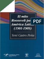 243382855-El-mito-Roosevelt-para-America-Latina-1901-1909-Yeni-Castro-Pena-pdf[2232].pdf