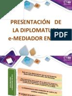 03-Presentación de La Diplomatura E-Mediador en AVA