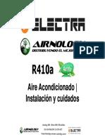 R410A Electra, Instalacion y Cuidados